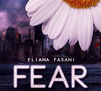 Recensione: Fear di Eliana Fasani