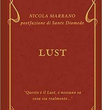 """Recensione del racconto """"Lust"""" di Nicola Marrano"""