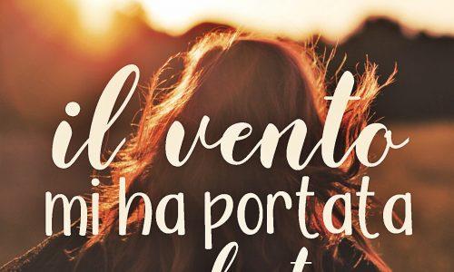 Cover Reveal: Il vento mi ha portata da te di Diana Alberton
