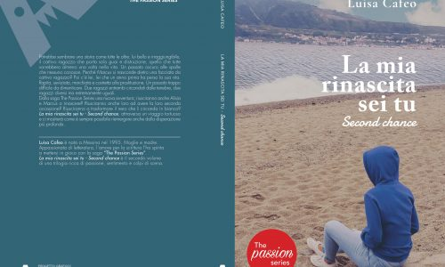 Cover Reveal: La mia Rinascita sei tu – Second Chance di Luisa Cafeo