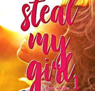 Recensione: Steal my girl 1: Amore Bugiardo di Diana Alberton