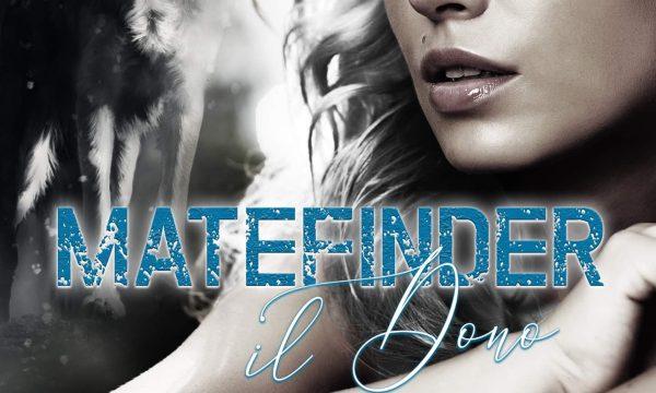 Cover Reveal: Matefinder – Il dono di Leia Stone