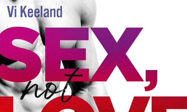 Recensione: Sex, not love di Vi Keeland