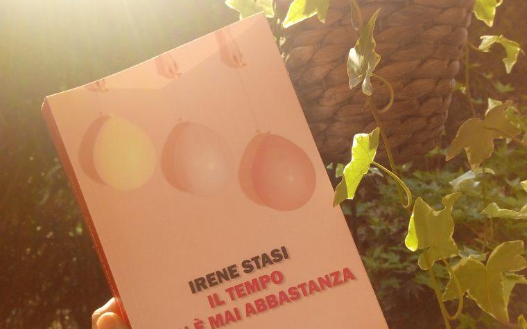 Recensione: Il tempo non è mai abbastanza di Irene Stasi