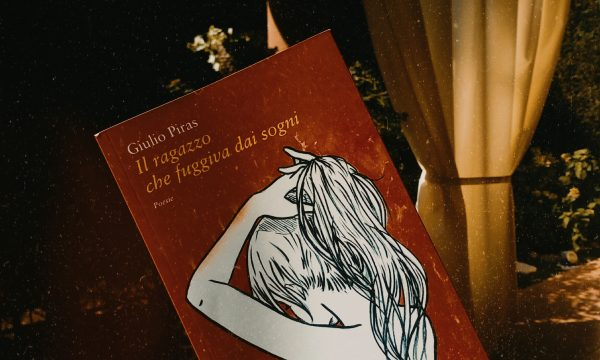 Recensione: Il ragazzo che fuggiva dai sogni di Giulio Piras