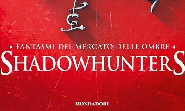 Nuova uscita: Shadowhunters – Fantasmi del mercato delle ombre di Cassandra Clare