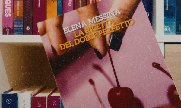 Recensione: La ricetta del dolce perfetto di Elena Messina
