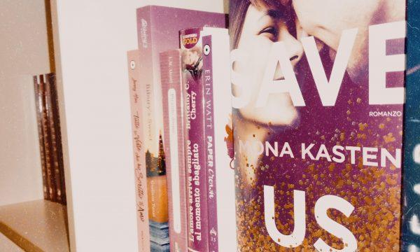 Recensione: Save us di Mona Kasten