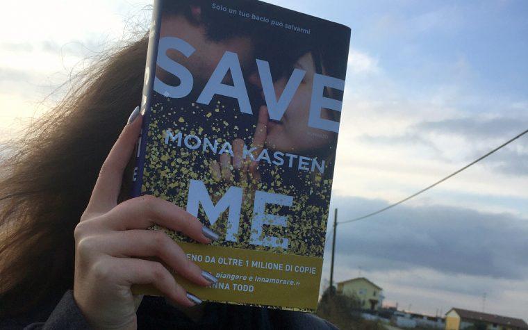 Recensione: Save me di Mona Kasten
