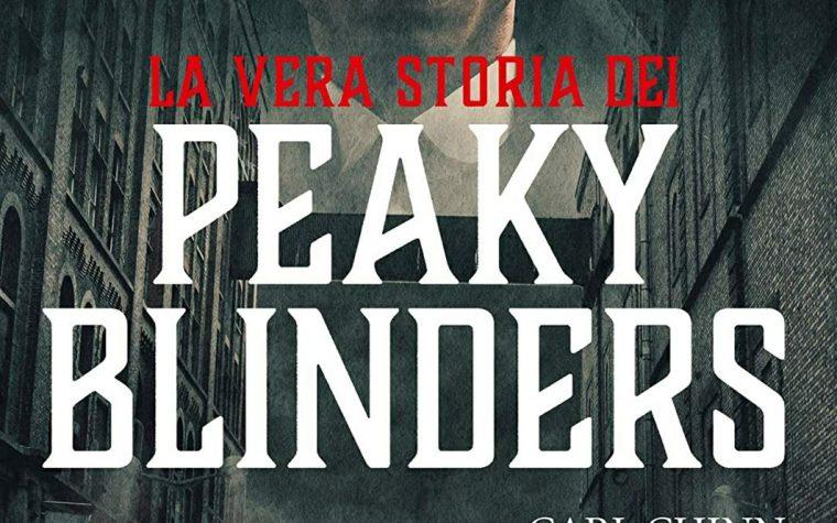 Recensione: La vera storia dei Peaky Blinders di Carl Chinn