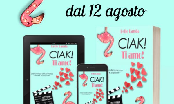 Cover reveal: Ciak! Ti amo! di Belle Landa