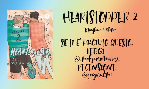 Blog Tour –> Recensione: Heartstopper 2 di Alice Oseman