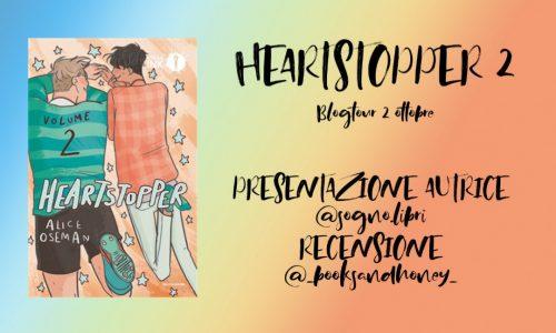 Blog Tour –> Presentazione autrice – Heartstopper 2 di Alice Oseman