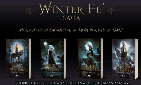 Recensione: Stella della Notte – Winter Fe' Saga #4 di Ilaria Varese